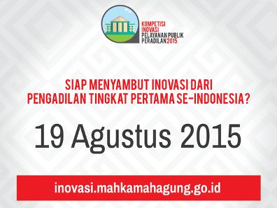 Ayo Sukseskan Kompetisi Inovasi Pelayanan Peradilan